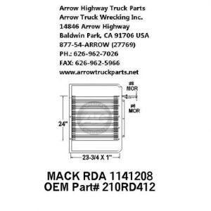 Mack 91-93 A/C Condenser: (25X25X1)